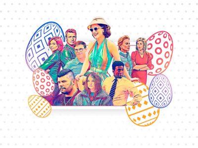Guida alle serie tv da vedere a Pasqua